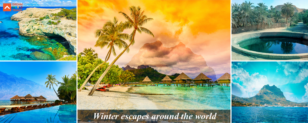 WINTER ESCAPES AROUND THE WORLD