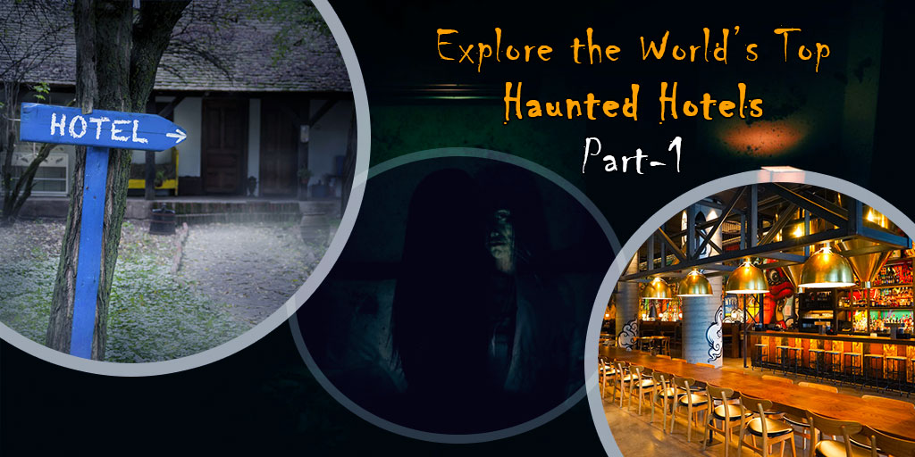 World's Best Haunted Hotels