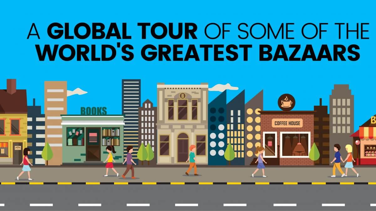 the World's Greatest Bazaars