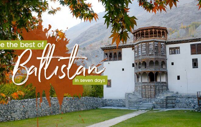 Travel Gilgit Baltistan in seven days