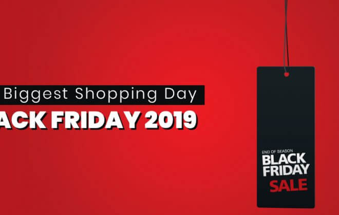 The Biggest Shopping Day Black Friday 2019
