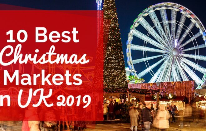 Best Christmas Markets in UK 2019